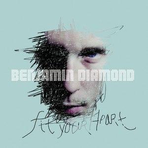 Benjamin Diamond альбом Fit your heart