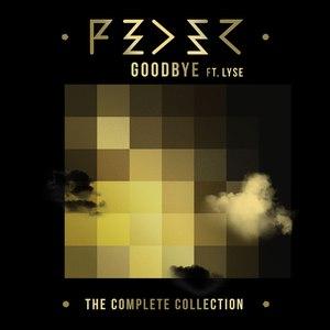 Альбом feder — goodbye (feat. Lyse) [radio edit] слушать онлайн и.