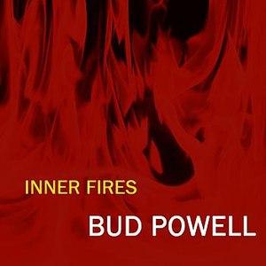 Bud Powell альбом Inner Fires