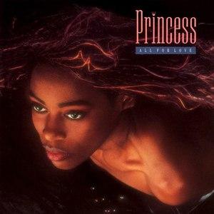 Princess альбом All for Love