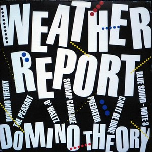 Weather Report альбом Domino Theory
