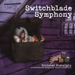 Switchblade Symphony альбом Sinister Nostalgia: A Switchblade Symphony Remix Collection