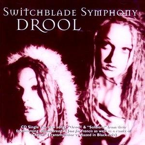 Switchblade Symphony альбом Drool
