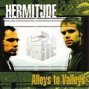 Hermitude альбом Alleys to Valleys