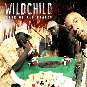 Wildchild альбом Jack of All Trades