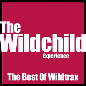 Wildchild альбом Best of Wildtrax