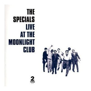 The Specials альбом Live At The Moonlight Club