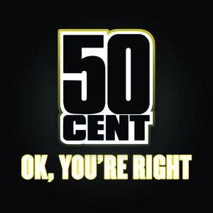 50 Cent альбом OK, You're Right
