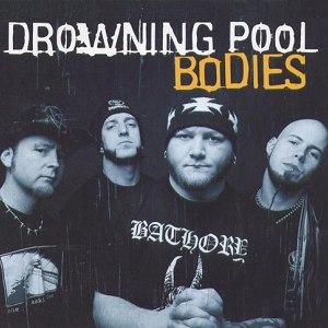 Drowning Pool альбом Bodies
