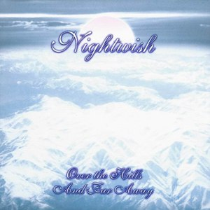 Nightwish альбом Over the Hills and Far Away