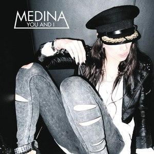 Medina альбом You and I - EP