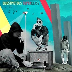 Quest Pistols альбом Superklass