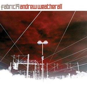 Andrew Weatherall альбом Fabric 19: Andrew Weatherall