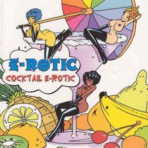 E-Rotic альбом Cocktail E-Rotic