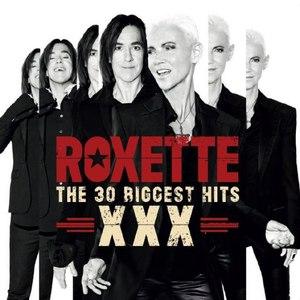 Roxette альбом The 30 Biggest Hits XXX