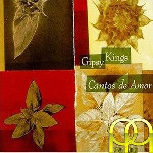 Gipsy Kings альбом Cantos de Amor