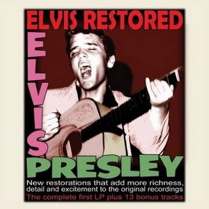 Elvis Presley альбом Elvis Restored (Digitally Remastered)