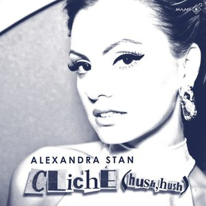 Alexandra Stan альбом Cliche (Hush Hush)