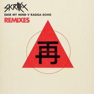 Skrillex альбом Ease My Mind v Ragga Bomb Remixes