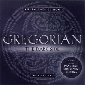 Gregorian альбом The Dark Side - Special Rock Edition
