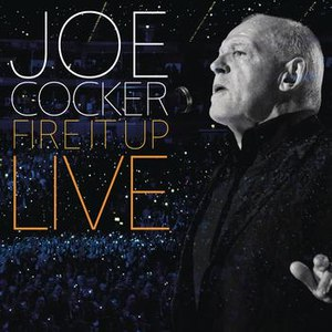Joe Cocker альбом Fire It Up - Live
