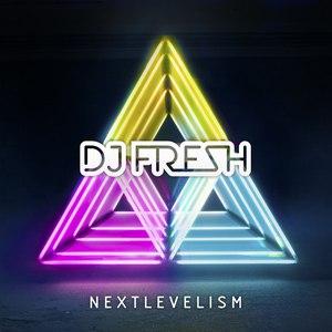 DJ Fresh альбом Nextlevelism (Deluxe Version)