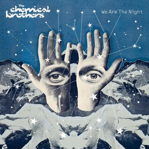 The Chemical Brothers альбом We Are The Night