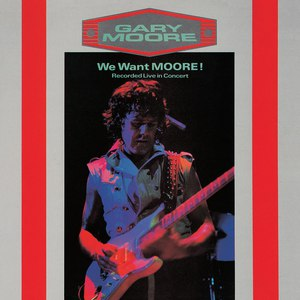 Gary Moore альбом We Want Moore