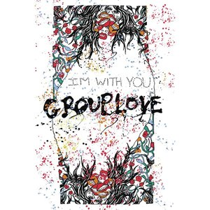 Grouplove альбом I'm With You
