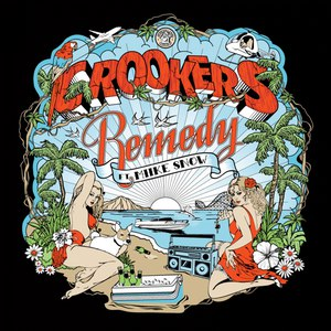 Crookers альбом Remedy
