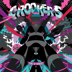 Crookers альбом Tons of Remixes