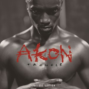Akon альбом Trouble Deluxe Edition
