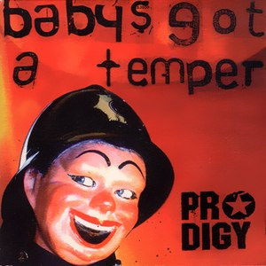 The Prodigy альбом Baby's Got a Temper