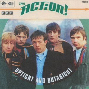 The Action альбом Uptight and Outasight