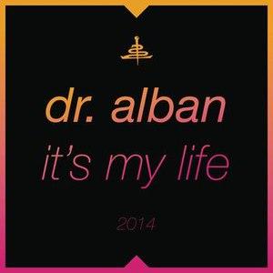 Dr. Alban альбом It's My Life 2014