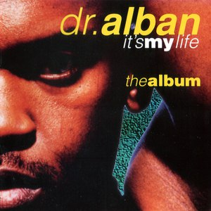 Dr. Alban альбом It's My Life - The Album