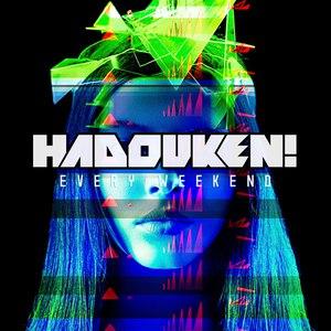 Hadouken! альбом Every Weekend