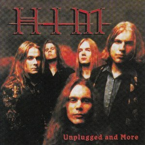 HIM альбом Unplugged and More