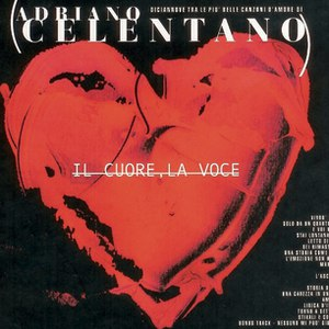 Adriano Celentano альбом Il Cuore, La Voce