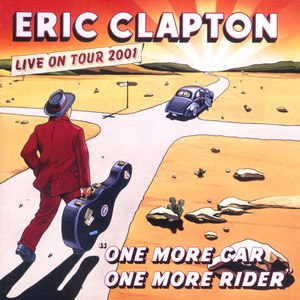 Eric Clapton альбом One More Car, One More Rider