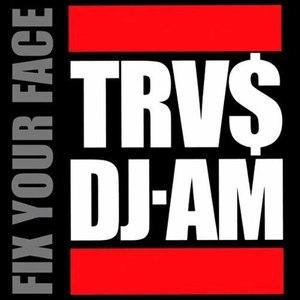 Альбом TRV$DJAM Fix Your Face Mixtape