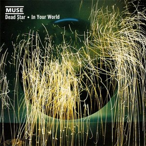 Muse альбом Dead Star / In Your World