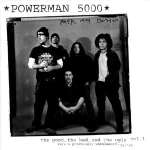 Powerman 5000 альбом The Good, the Bad & the Ugly, Volume 1