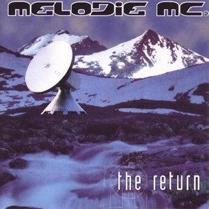 Melodie MC альбом The Return