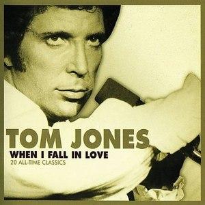 Tom Jones альбом When I Fall In Love