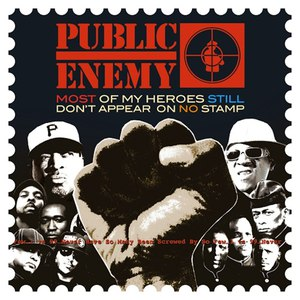 Public Enemy альбом Most of My Heroes Still Don't Appear On No Stamp
