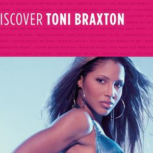 Toni Braxton альбом Discover Toni Braxton