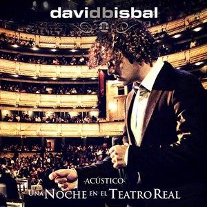 David Bisbal альбом Una Noche En El Teatro Real