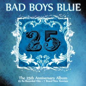 Bad boys blue альбом 25