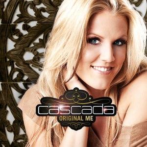 Cascada альбом Original Me